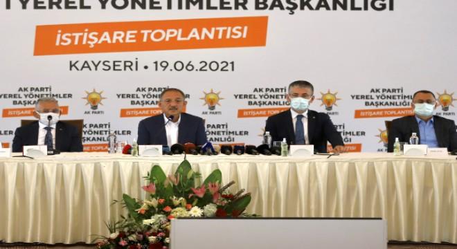 AK Parti Yerel Yönetimler Başkanlığı İstişare Toplantısı Kayseri'de yapıldı
