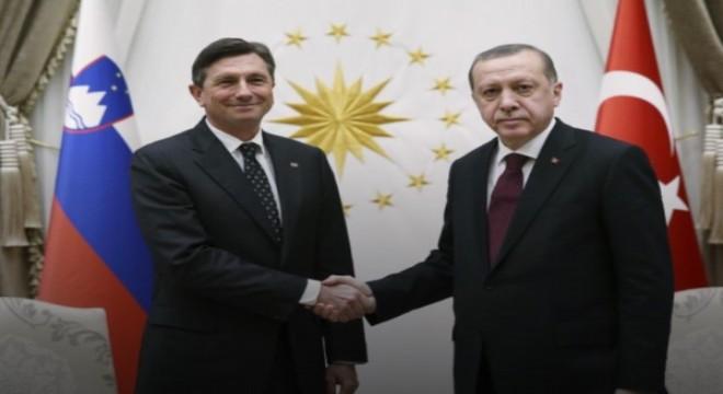 Erdoğan, Slovenya Cumhurbaşkanı Pahor ile görüştü